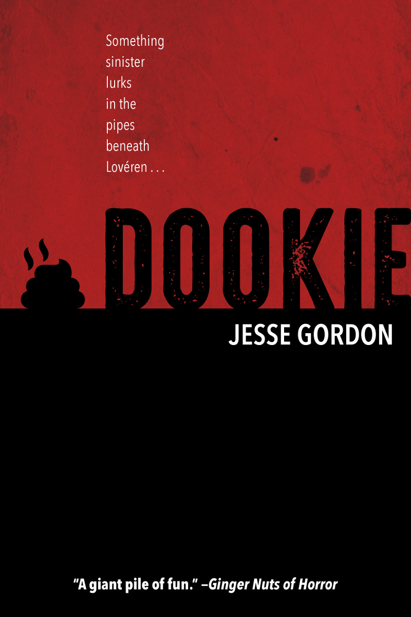 Dookie, a cheesy horror novel by Jesse Gordon
